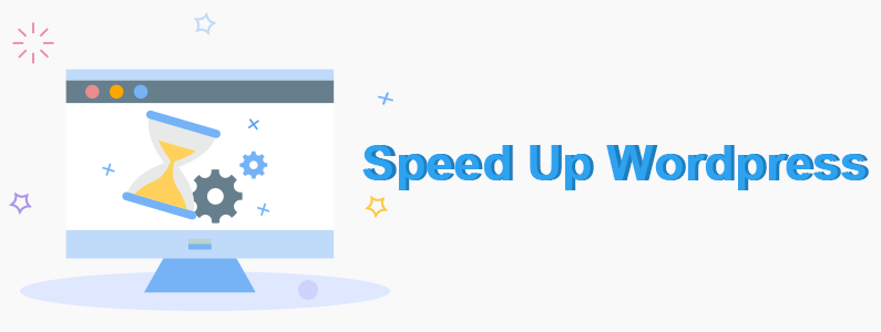 How to Accelerate the Loading Speed of Your WordPress Posts?
