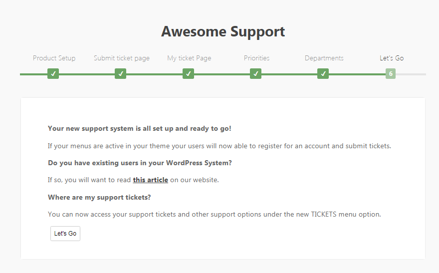 Confirm to create the support system