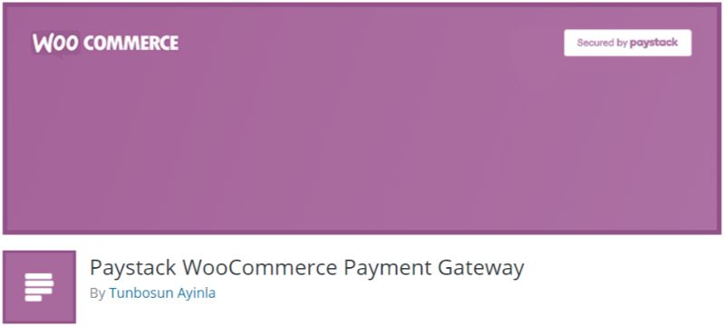 Paystack WooCommerce Payment Gateway plugin